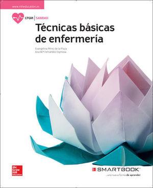 TECNICAS BASICAS DE ENFERMERIA.  GRADO MEDIO  ED. 2017