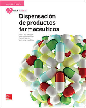 DISPENSACION DE PRODUCTOS FARMACEUTICOS.  GRADO MEDIO.  ED. 2017