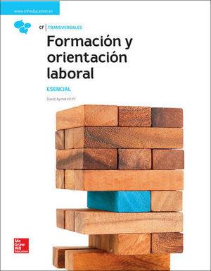 FORMACION Y ORIENTACION LABORAL ESENCIAL ED. 2017