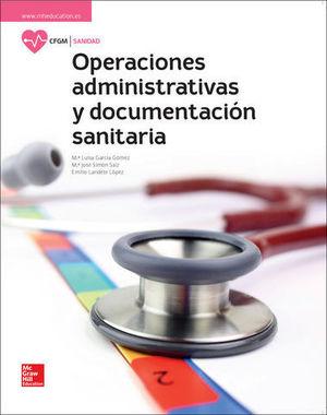 OPERACIONES ADMINISTRATIVAS Y DOCUMENTACION SANITARIA. GR. MEDIO 2017