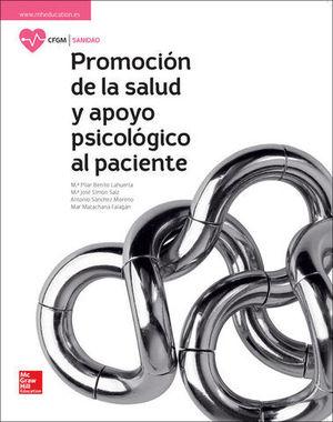 PROMOCION DE LA SALUD Y APOYO PSICOLOGICO AL PACIENTE. GR. MEDIO 2017