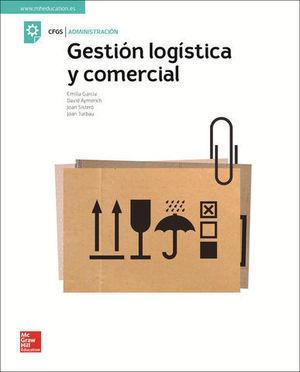 GESTION LOGISTICA Y COMERCIAL.  GRADO SUPERIOR  ED. 2018