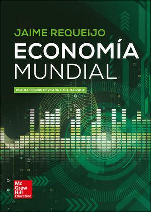ECONOMIA MUNDIAL 4ªED REVISADA Y ACTUALIZADA