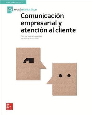 COMUNICACION EMPRESARIAL Y ATENCION AL CLIENTE ED. 2018