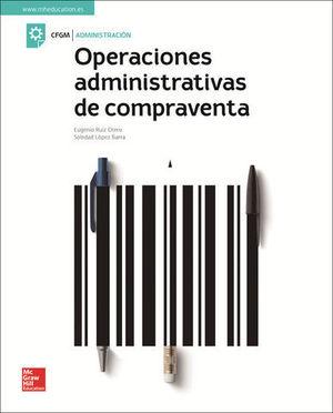 OPERACIONES ADMINISTRATIVAS DE COMPRAVENTA ED. 2018