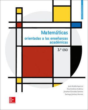 MATEMATICAS 3º ESO ORIENTADAS ENSEÑANZAS ACADEMICAS  ED. 2019