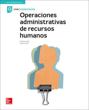 OPERACIONES ADMINISTRATIVAS DE RECURSO HUMANOS  ED. 2019