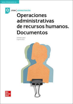 OPERACIONES ADMINISTRATIVAS DE RECURSOS HUMANOS. DOCUMENTOS ED. 2019