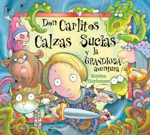 DON CARLITOS CALZAS SUCIAS Y LA GRANDIOSA AVENTURA ED.2019