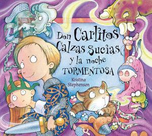 DON CARLITOS CALZAS SUCIAS Y LA NOCHE TORMENTOSA