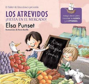 LOS ATREVIDOS ¡ FIESTA EN EL MERCADO !