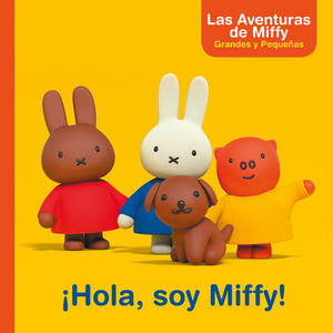 LAS AVENTURAS DE MIFFY ¡ HOLA, SOY MIFFY !