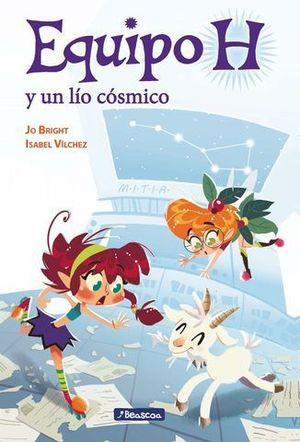 EQUIPO H Y EL LIO COSMICO