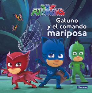 PJMASKS GATUNO Y EL COMANDO MARIPOSA
