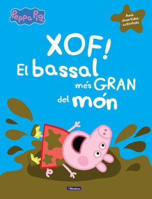 XOF! EL BASSAL MÉS GRAN DEL MÓN