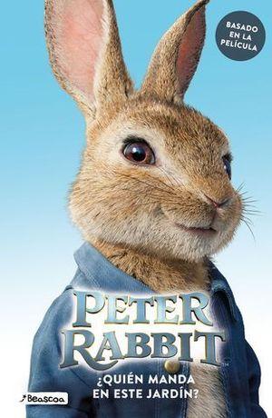 PETER RABBIT.  ¿QUIÉN MANDA EN ESTE JARDÍN?