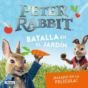 PETER RABBIT.  BATALLA EN EL JARDÍN