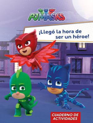PJMASKS.  LLEGO LA HORA DE SER UN HEROE!