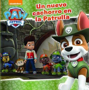 PAW PATROL.  UN NUEVO CACHORRO EN LA PATRULLA