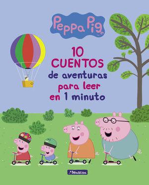 10 CUENTOS DE AVENTURAS PARA LEER EN 1 MINUTO.  PEPPA PIG