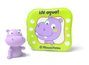 AL AGUA ! EL HIPOPÓTAMO CON UN HIPOPÓTAMO PARA LA BAÑERA