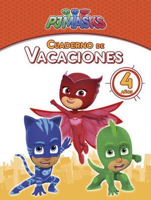 VACACIONES CON PJMASKS 4 AÑOS  ED. 2018