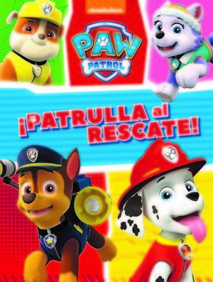 PAW PATROL.  MISIÓN CANINA: ¡PATRULLA AL RESCATE!