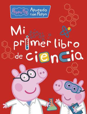 PEPPA PIG.  MI PRIMER LIBRO DE CIENCIA