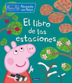 PEPPA PIG.  EL LIBRO DE LAS ESTACIONES