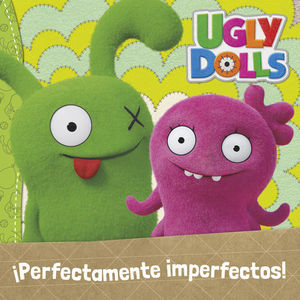 UGLY DOLLS.  PERFECTAMENTE IMPERFECTOS