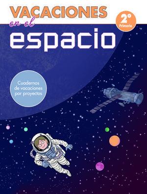 VACACIONES EN EL ESPACIO 2º EP