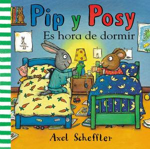 PIP Y POSY ES HORA DE DORMIR