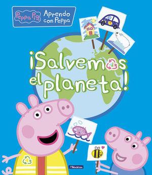 PEPPA PIG.  ¡SALVEMOS EL PLANETA!