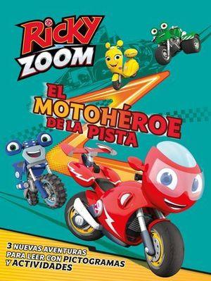 EL MOTOHEROE DE LA PISTA. RICKY ZOOM