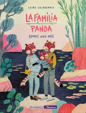LA FAMILIA PANDA. SOMOS UNO MÁS.