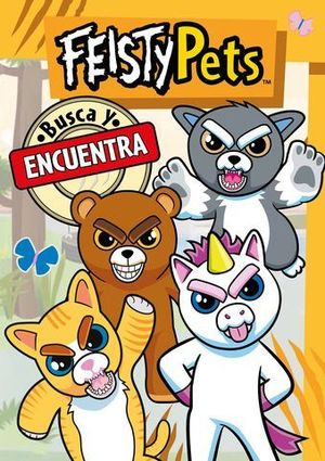 BUSCA Y ENCUENTRA.  FEISTY PETS