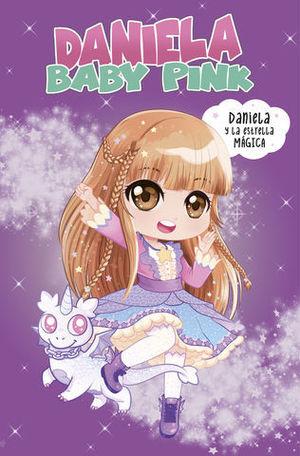 DANIELA BABY PINK. DANIELA Y LA ESTRELLA MÁGICA