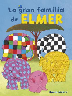 LA GRAN FAMILIA DE ELMER