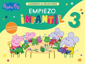 PEPPA PIG. CUADERNO DE VACACIONES EMPIEZO INFANTIL 3 AÑOS