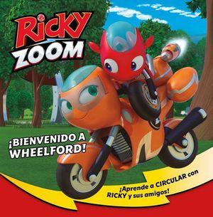 ¡BIENVENIDO A WHEELFORD!  RICKY ZOOM