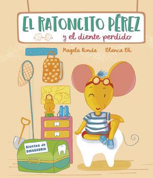 RATONCITO PEREZ Y EL DIENTE PERDIDO, EL