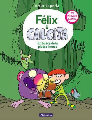 FELIX Y CALCITA.  EN BUSCA DE LA PIEDRA LIMOSA