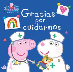 GRACIAS POR CUIDARNOS (PEPPA PIG).