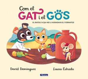COM EL GAT I EL GOS 2. EL RATOLÍ A QUI NO LI AGRADAVA EL FORMATGE
