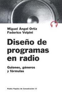 DISEÑO DE PROGRAMAS EN RADIO GUIONES, GENEROS Y FORMULAS