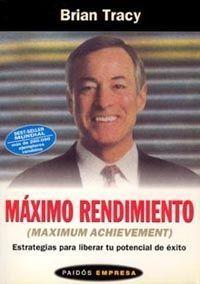 MAXIMO RENDIMIENTO (MAXIMUM ACHIEVEMENT) ESTRATEGIAS LIBERAR POTENCIAL