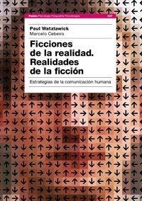 FICCIONES DE LA REALIDAD. REALIDADES DE LA FICCION