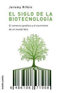 EL SIGLO DE LA BIOTECNOLOGIA