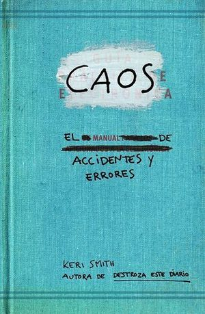 CAOS EL MANUAL DE ACCIDENTES Y ERRORES