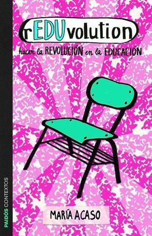 REDUVOLUTION HACIA LA REVOLUCION EN LA EDUCACION